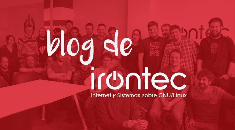 El blog de todo el equipo de Irontec. ¡Vótalo como mejor blog!