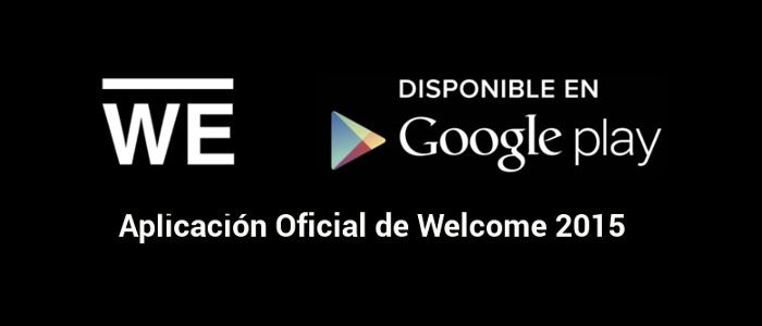 App Oficial del evento #WELCOME2015 para Android