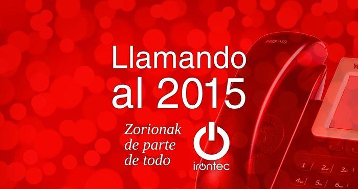 ¡Llamando al 2015! Zorionak!