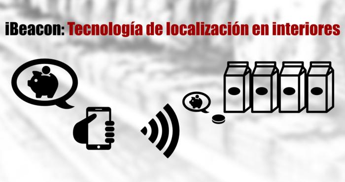 iBeacon: tecnología de proximidad